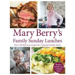 Mary Berry's Family Sunday Lunches by Mary Berry, 9780755360901.