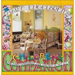 Mary Engelbreit's Children's Companion, The Mary Engelbreit Look and How to Get It by Mary Engelbreit, 9780836236750.