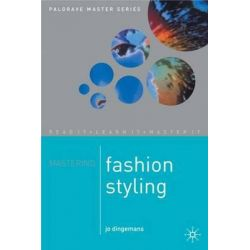 Mastering Fashion Styling, Palgrave Master Series by Jo Dingemanns, 9780333770924.