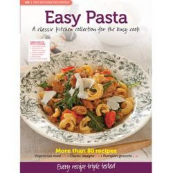 MB Test Kitchen Favourites: Easy Pasta, A Classic Kitchen Collection for the Busy Cook by Murdoch Books Test Kitchen, 9781742664217.