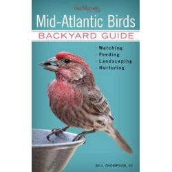 Mid-Atlantic Birds, Backyard Guide by Dr. Bill Thompson, 9781591865575.
