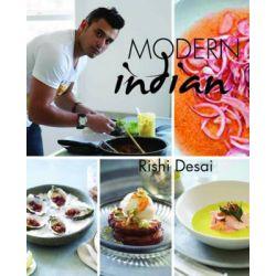 Modern Indian by Rishi Desai, 9781742575049.