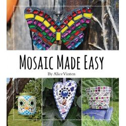 Mosaic Made Easy by Alice Vinten, 9781742576138.