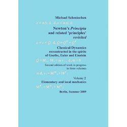 Newton's Principia Revisited by Michael Schmiechen, 9783837053074.
