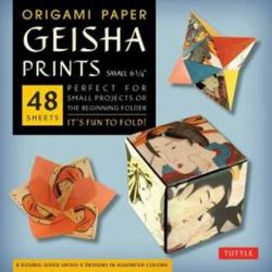 Origami Paper Geisha Prints Small by Tuttle Publishing, 9780804844819.