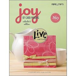 Paper Crafts, The Joy of Card Making by Paper Crafts Magazine, 9781601408426.