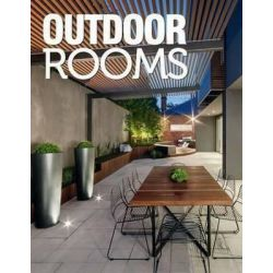 Outdoor Rooms by Universal Magazines, 9780992584900.