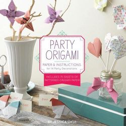 Party Origami, Paper and Instructions for 14 Party Decorations by Jessica Okui, 9781452116815.