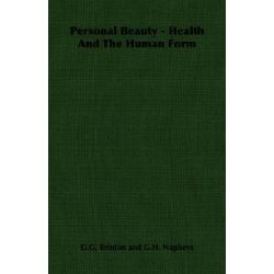Personal Beauty - Health And The Human Form by D.G. Brinton, 9781406795776.