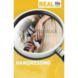 Real Life Guide, Hairdressing by Belinda Brown, 9781844552313.