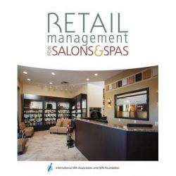 Retail Management for Salons and Spas, Retail by Milady, 9781111540777.