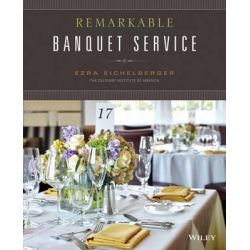 Remarkable Banquet Service by Ezra Eichelberger, 9781118412039.