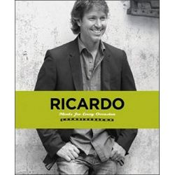 Ricardo, Meals for Every Occasion by Ricardo Larrivee, 9781552859643.