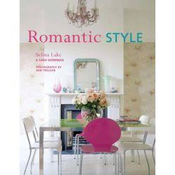Romantic Style by Selina Lake, 9781849755108.