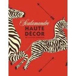 Scalamandre, Haute Decor by Steven Stolman, 9781423634942.