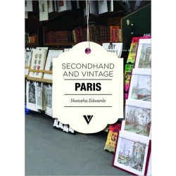 Secondhand & Vintage Paris by Natasha Edwards, 9781908126290.