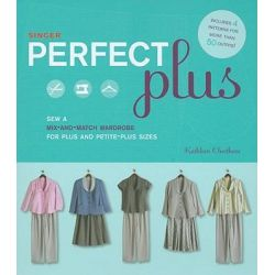 Sew a Mix-and-match Wardrobe for Plus and Petite-plus Sizes, Sew a Mix-and-match Wardrobe for Plus by Kathleen Cheetham, 9781589233942.