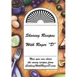 Sharing Recipes with Roger D by Roger D Walters, 9781482641998.