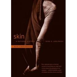 Skin, A Natural History by Nina G. Jablonski, 9780520275898.