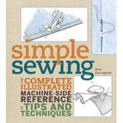 Singer Simple Sewing, Singer Simple by Beth Ann Baumgartel, 9781589234741.
