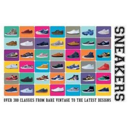 Sneakers, Over 300 Classics from Rare Vintage to the Latest Designs by Neal Heard, 9781780976228.