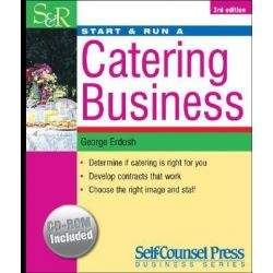 Start and Run a Catering Business, Start & Run ... by George Erdosh, 9781551807362.