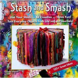 Stash & Smash, Art Journal Ideas by Cindy Shepard, 9781574214093.