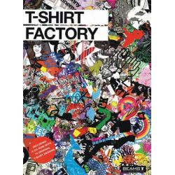 T-shirt Factory by BEAMS T, 9780061138812.