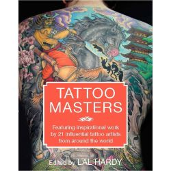 Tattoo Masters by Lal Hardy, 9781910552087.