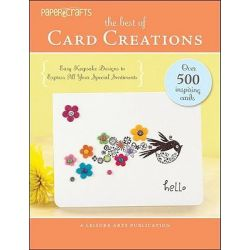 The Best of Card Creations, Paper Crafts by Crafts Media, 9781609000769.