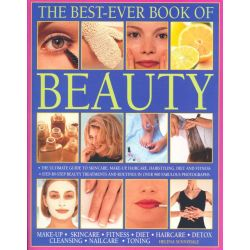 The Best Ever Book of Beauty, Make-Up - Skincare - Fitness - Diet - Haircare - Detox - Cleansing - Nailcare - Toning by Helena Sunnydale, 9781844776450.