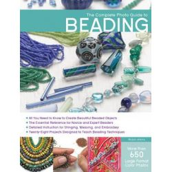The Complete Photo Guide to Beading, Complete Photo Guide by Robin Atkins, 9781589237186.