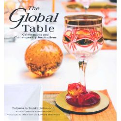 The Global Table, Celebrations and Contemporary Inspirations by Marion Bravo-Bhasin , 9789812610652.