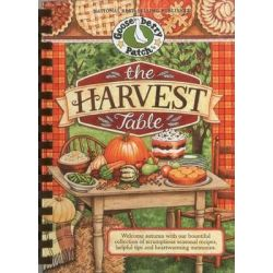 The Harvest Table, Welcome Autumn with Our Bountiful Collection of Scrumptious Seasonal Recipes, Helpful Tips and Heartwarming Memories by Gooseberry Patch, 9781612810539.