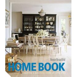 """The Home Book, Creating a Beautiful Home of Your Own by """"House Beautiful"""", 9781906417321."""