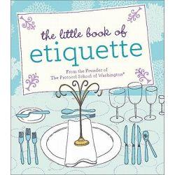 The Little Book of Etiquette, Mini Books by Dorothea Johnson, 9780762441488.