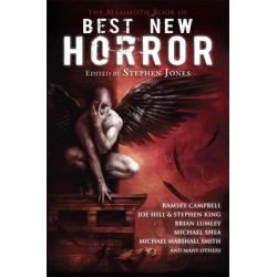 The Mammoth Book of Best New Horror: v. 21, The World's Premier Annual Showcase of Horror and Dark Fantasy Fiction by Stephen Jones, 9781849013727.