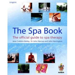 The Spa Book, Hairdressing and Beauty Industry Authority (Paperback) by John Harrington, 9781861529176.