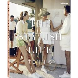 The Stylish Life - Tennis by teNeues, 9783832732318.