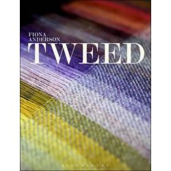 Tweed, Textiles That Changed the World by Fiona Anderson, 9781845206970.