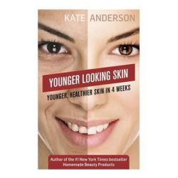 Younger Looking Skin by Kate Anderson, 9781507894477.