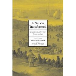 A Nation Transformed : England after the Restoration, England after the Restoration by Alan Houston, 9780521173933.