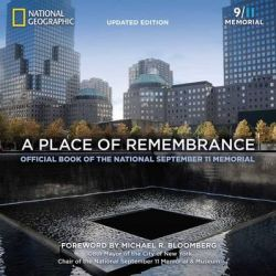 A Place of Remembrance, Official Book of the National September 11 Memorial by Allison Blais, 9781426216107.