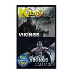A Smart Kids Guide to Vikings and Voracious Vikings, A World of Learning at Your Fingertips by Liam Saxon, 9781512235111.
