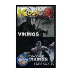 A Smart Kids Guide to Vikings and Voracious Vikings, A World of Learning at Your Fingertips by Liam Saxon, 9781514350751.