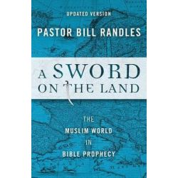 A Sword on the Land by Bill Randles, 9781944212063.