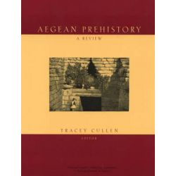 Aegean Prehistory, A Review by Tracey Cullen, 9780960904242.