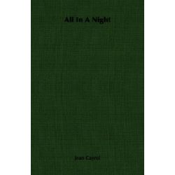 All In A Night by Jean Cayrol, 9781406702750.