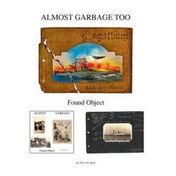 Almost Garbage Too by Steve D Ryan, 9781495914355.