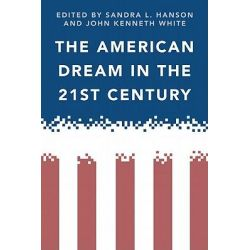 American Dream in the 21st Century by Sandra L. Hanson, 9781439903155.